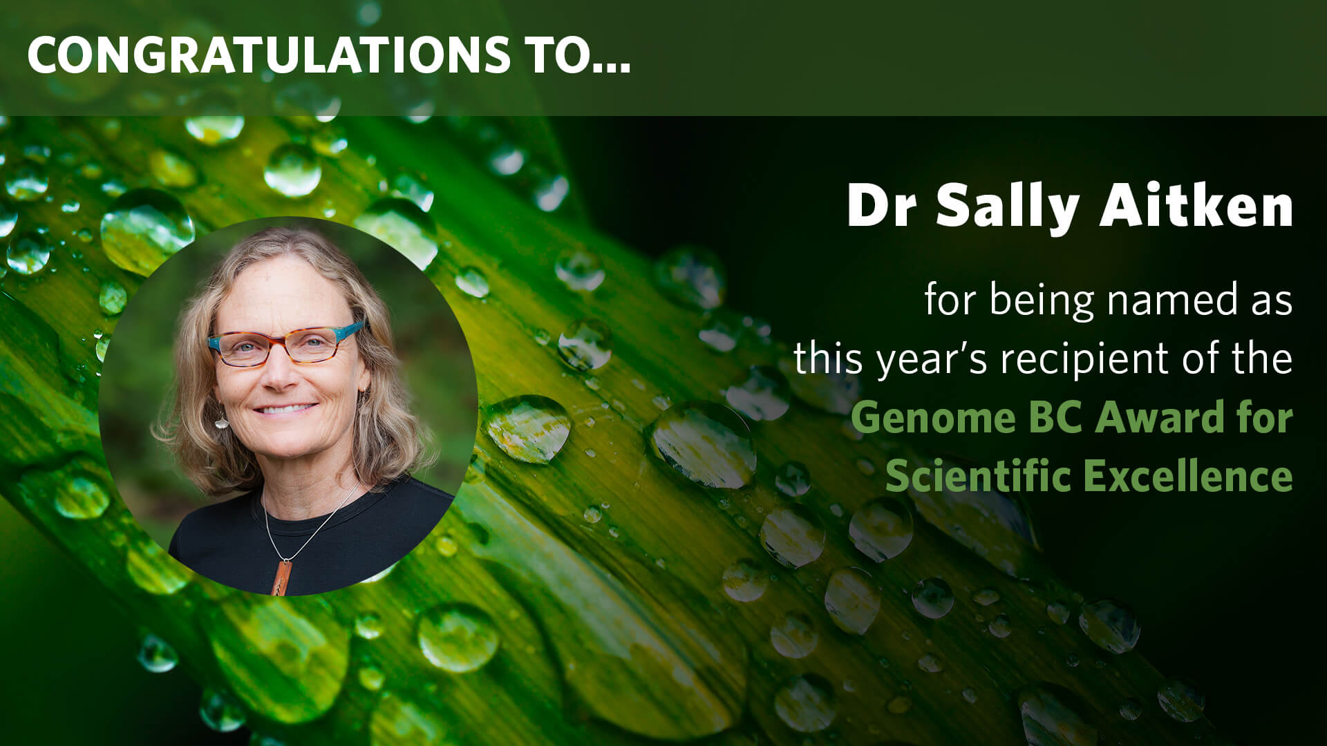 Sally Aitken named as 2018 recipient of the Genome BC Award for Scientific Excellence