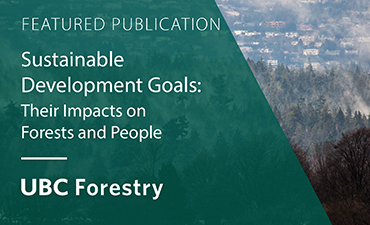 UBC Forestry – A Major Contributor to New Cambridge University Press Book on Sustainable Development