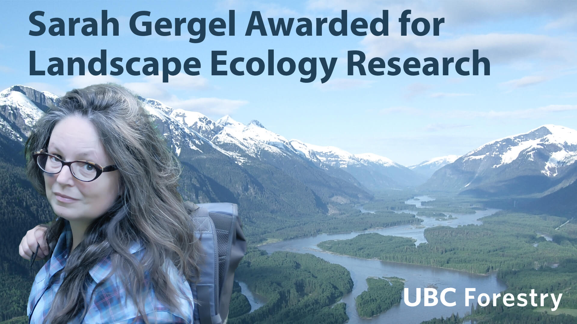 Sarah Gergel Awarded for Landscape Ecology Research