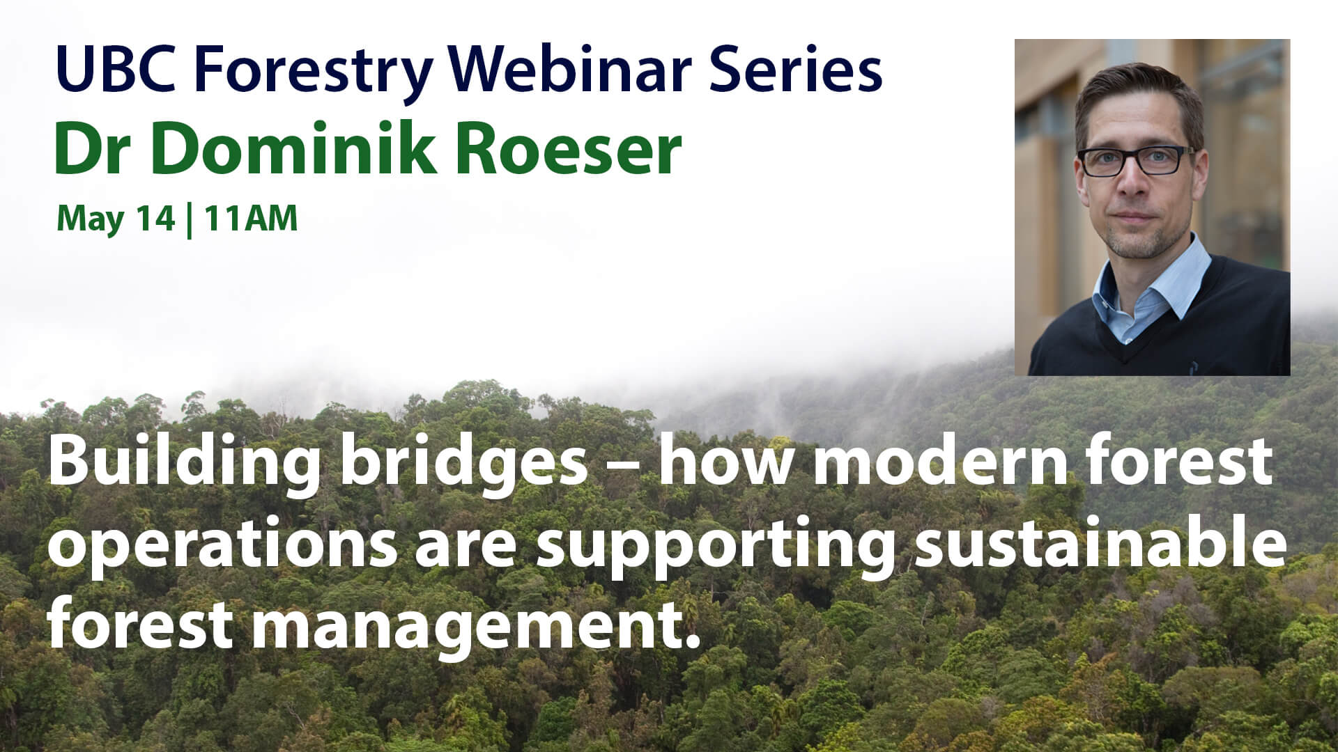 Building Bridges – How Modern Forest Operations are Supporting Sustainable Forest Management