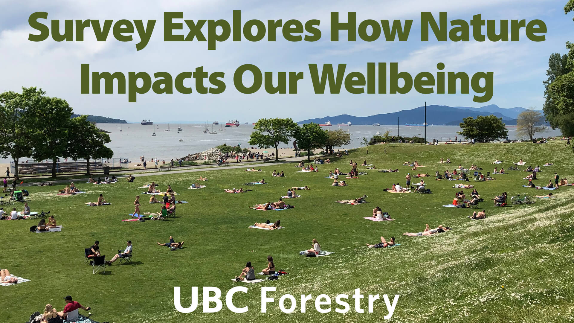 UBC Forestry Survey Asks How Nature Impacts Our Well-being