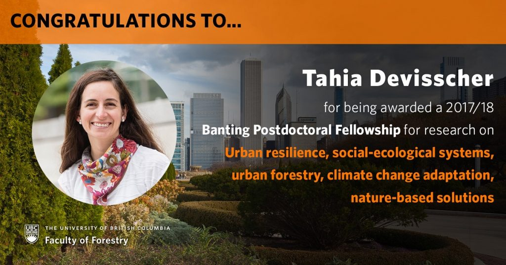 Congratulations to Tahia Devisscher for being awarded a Banting Postdoctoral Fellowship
