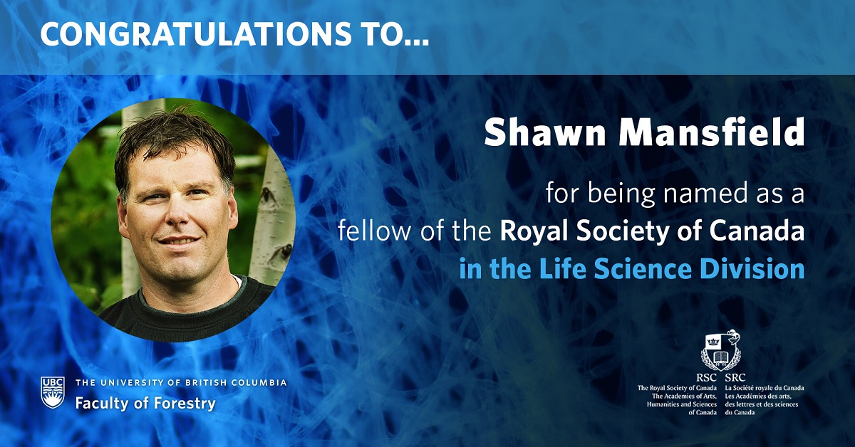 Congratulations to Shawn Mansfield for being named as a Fellow of the Royal Society of Canada