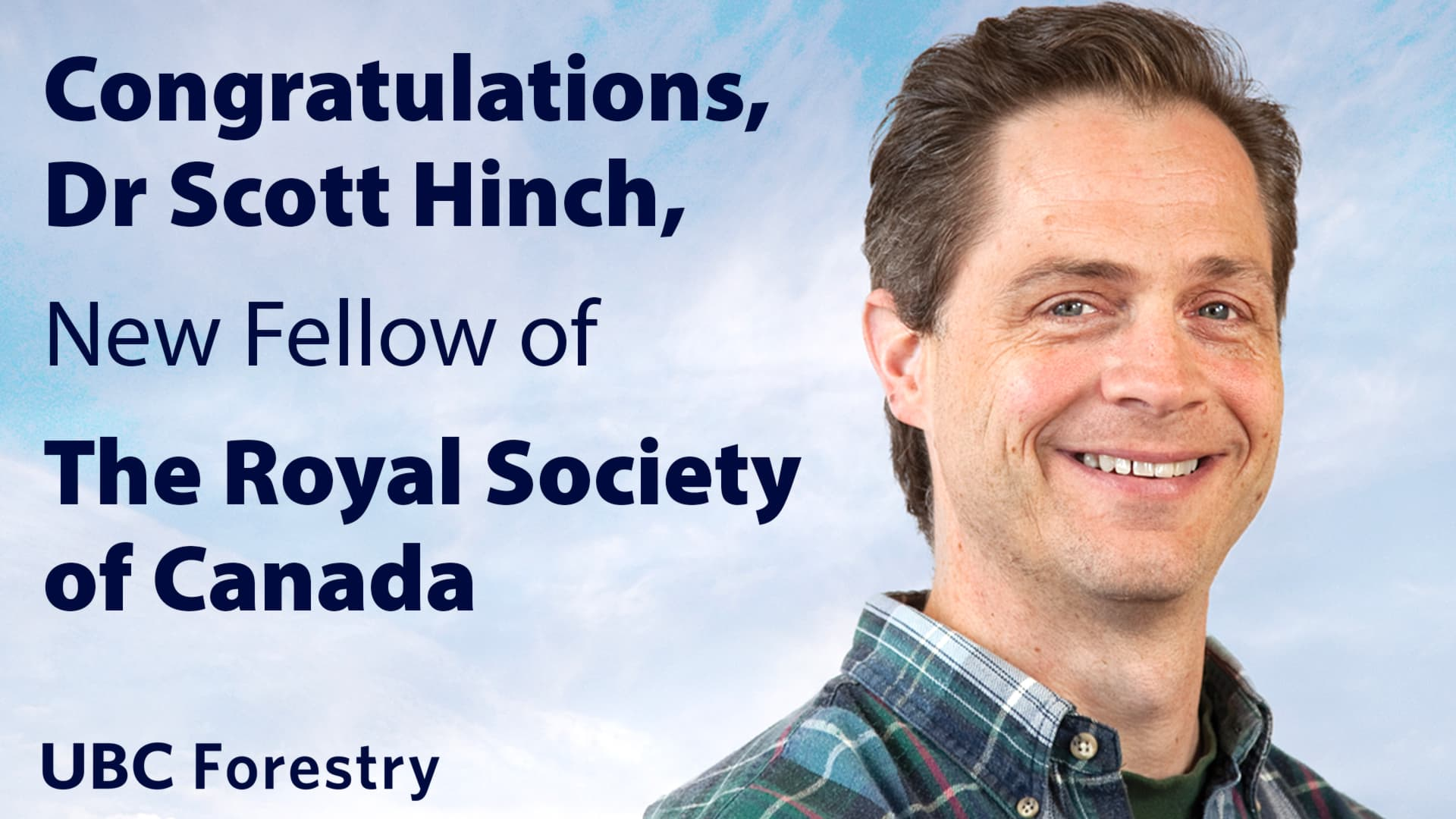 Congratulations, Dr Scott Hinch, New Fellow of the Royal Society of Canada