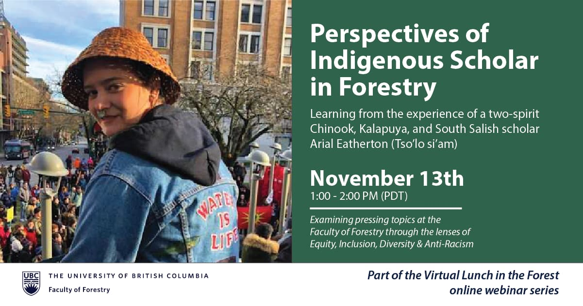 Perspectives of Indigenous Scholar in Forestry | Virtual Lunch in the Forest Webinar Series