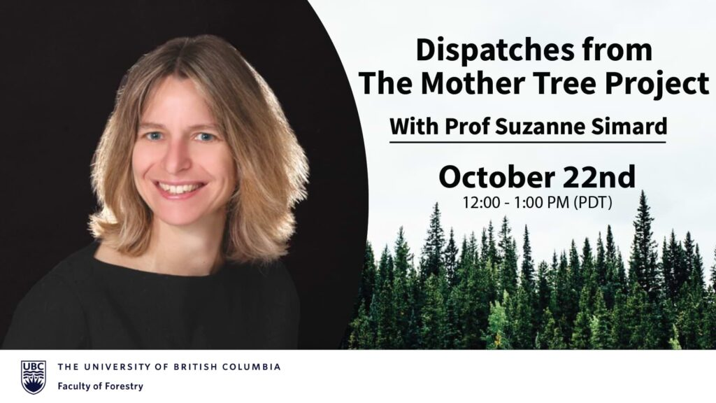 Suzanne Simard headshot for the Mother Tree Project Webinar on October 22 starting at 12pm