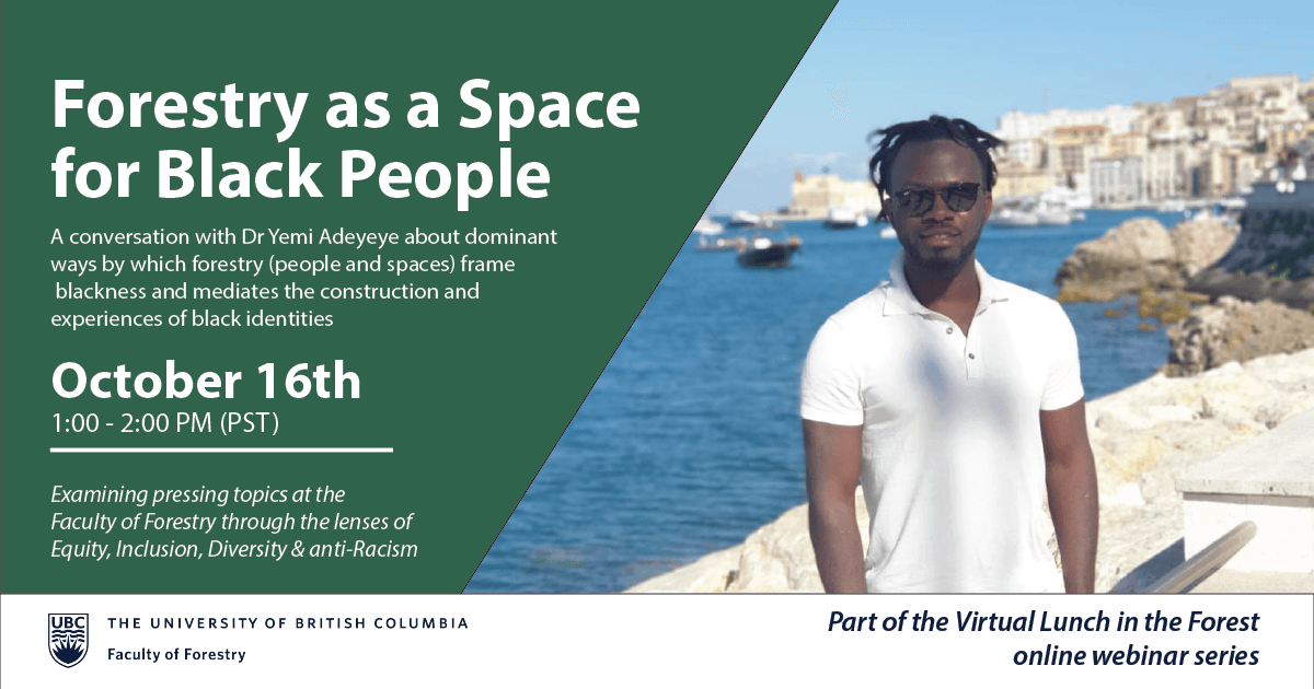 Forestry as a Space for Black People | Virtual Lunch in the Forest Webinar Series