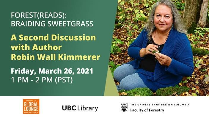 Braiding Sweetgrass: A Second Discussion With Author Robin Wall Kimmerer
