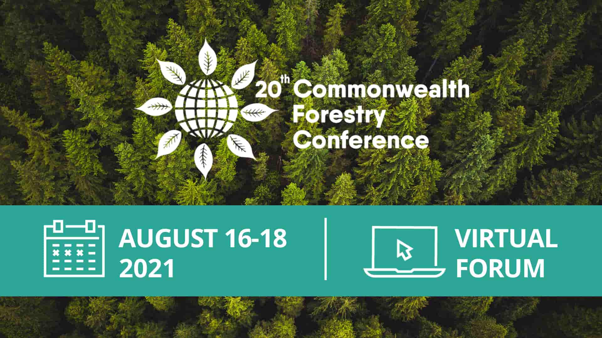UBC Faculty of Forestry Hosts Virtual International 20th Commonwealth Forestry Conference (CFC)