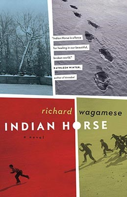 Cover of Indian Horse by Richard Wagamese